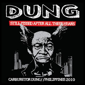 Dung - 1993-2007 | Still Pissed After These Years - Philippines Tour 2010 Compilation